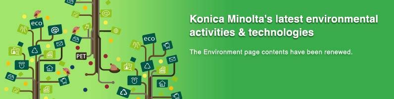 Konica Minolta's latest environmental activities & technologies
